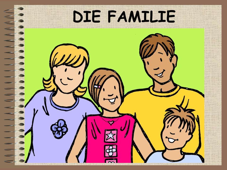 DIE FAMILIE DIE FAMILIE