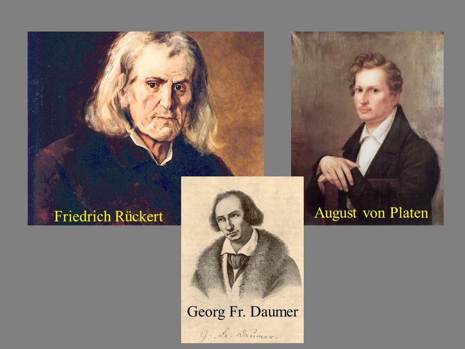 August von Platen Friedrich Rückert Georg Fr. Daumer