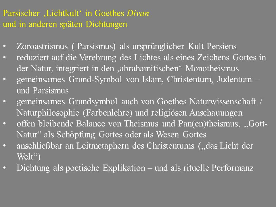 Parsischer 'Lichtkult' in Goethes Divan