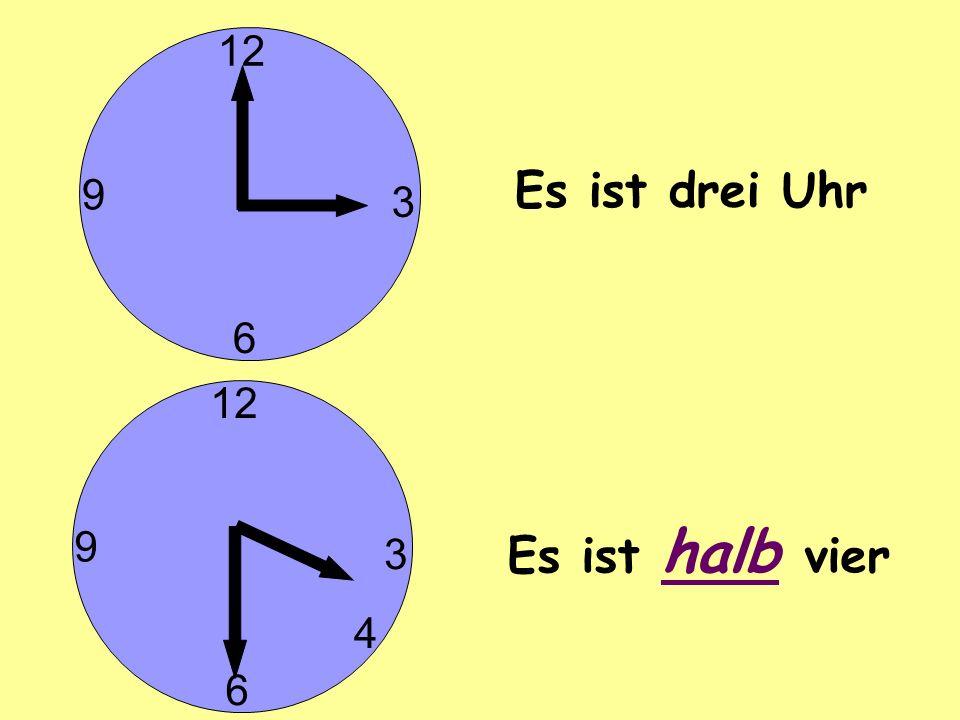 Es ist drei Uhr Es ist halb vier