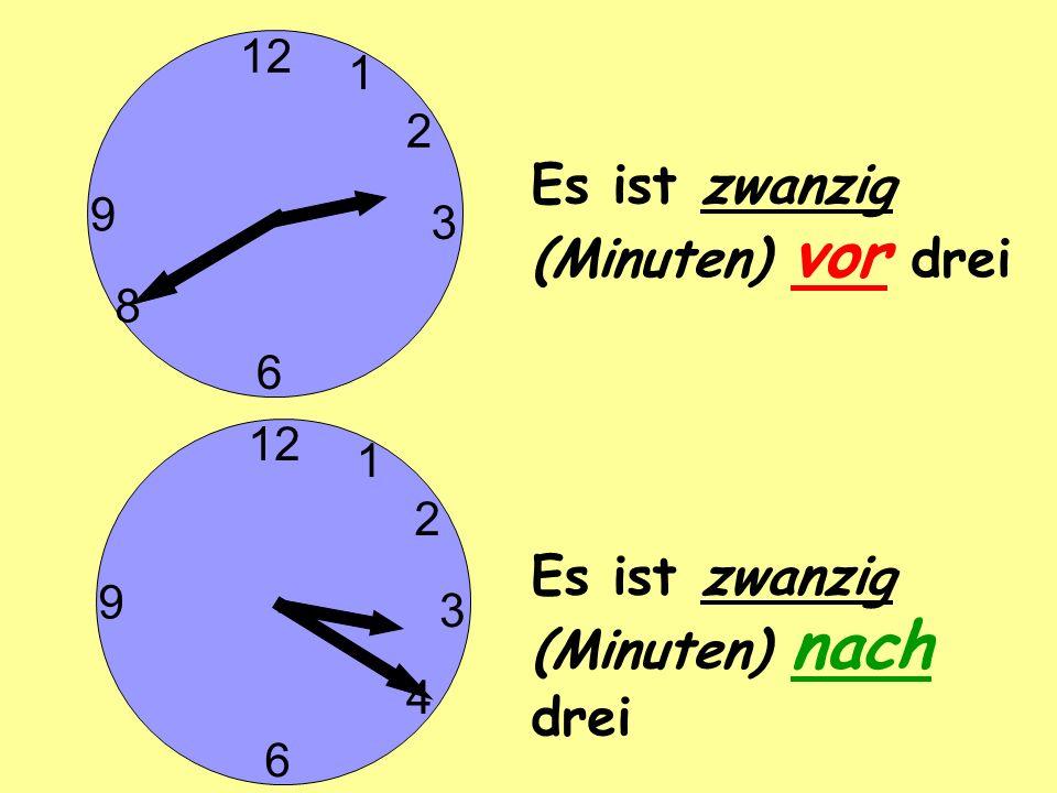 Es ist zwanzig (Minuten) vor drei