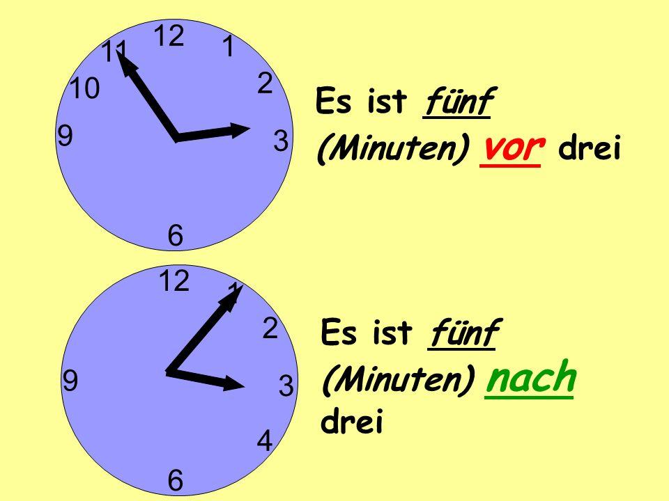Es ist fünf (Minuten) vor drei