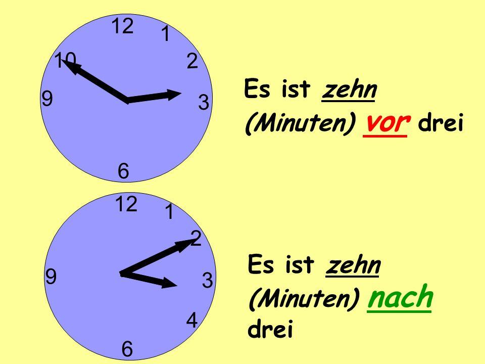 Es ist zehn (Minuten) vor drei