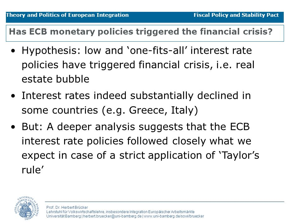 Has ECB monetary policies triggered the financial crisis