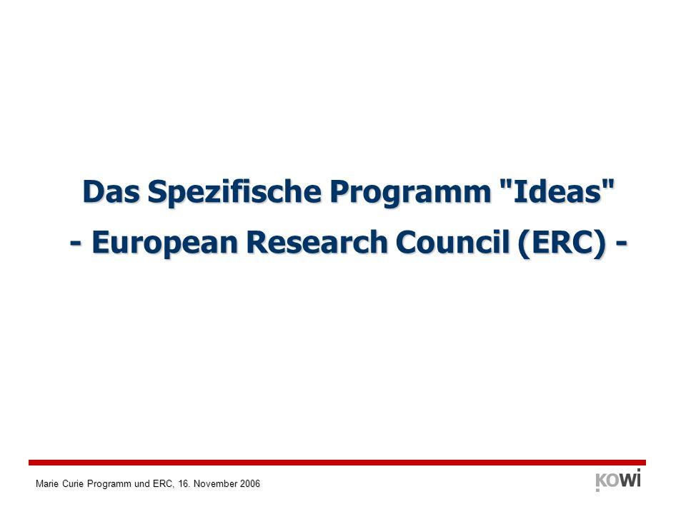 Das Spezifische Programm Ideas - European Research Council (ERC) -
