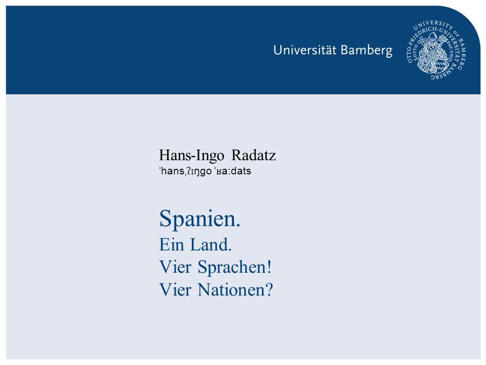 Spanien. Ein Land. Vier Sprachen! Vier Nationen