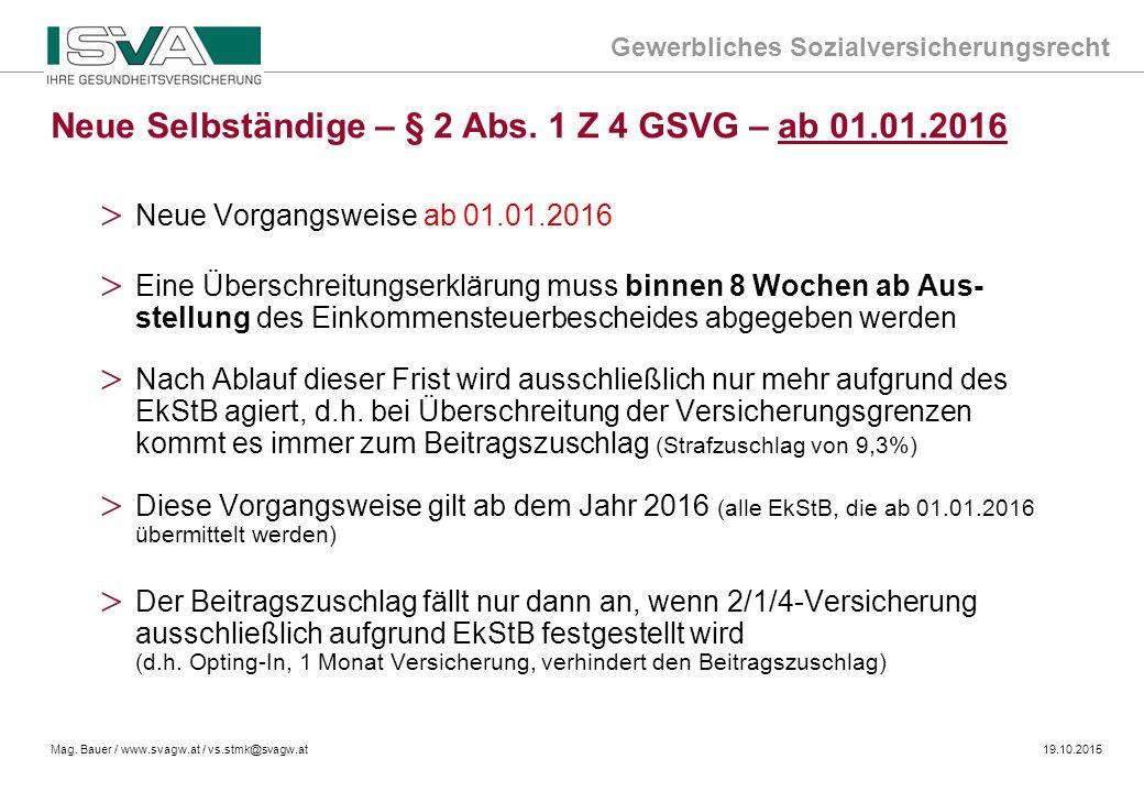 Neue Selbständige – § 2 Abs. 1 Z 4 GSVG – ab 01.01.2016