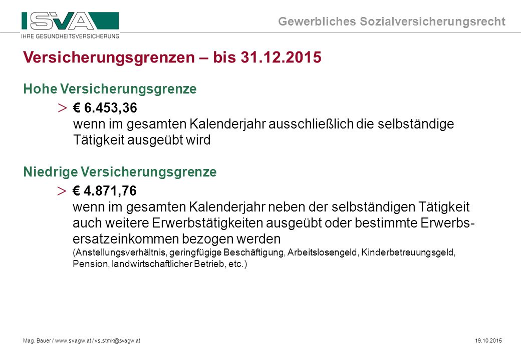 Versicherungsgrenzen – bis 31.12.2015