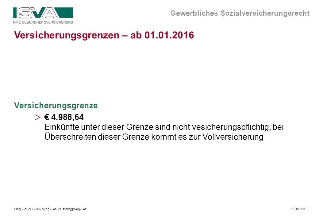 Versicherungsgrenzen – ab 01.01.2016
