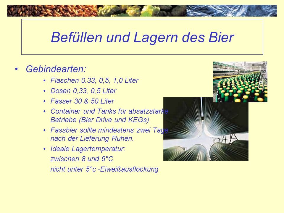 Befüllen und Lagern des Bier