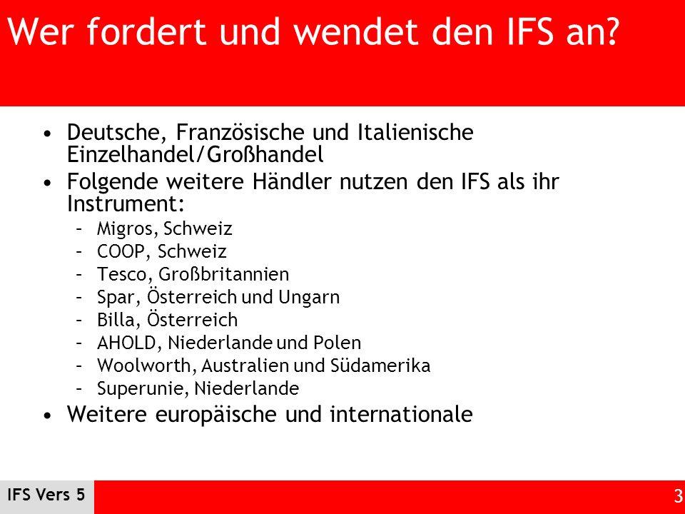 Wer fordert und wendet den IFS an