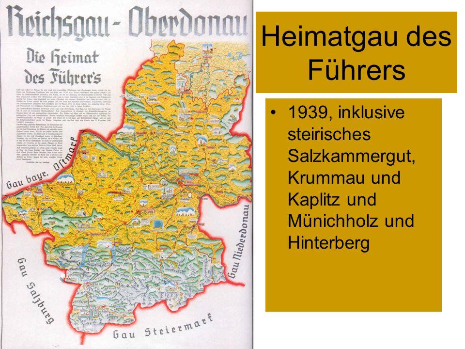 Heimatgau des Führers 1939, inklusive steirisches Salzkammergut, Krummau und Kaplitz und Münichholz und Hinterberg.