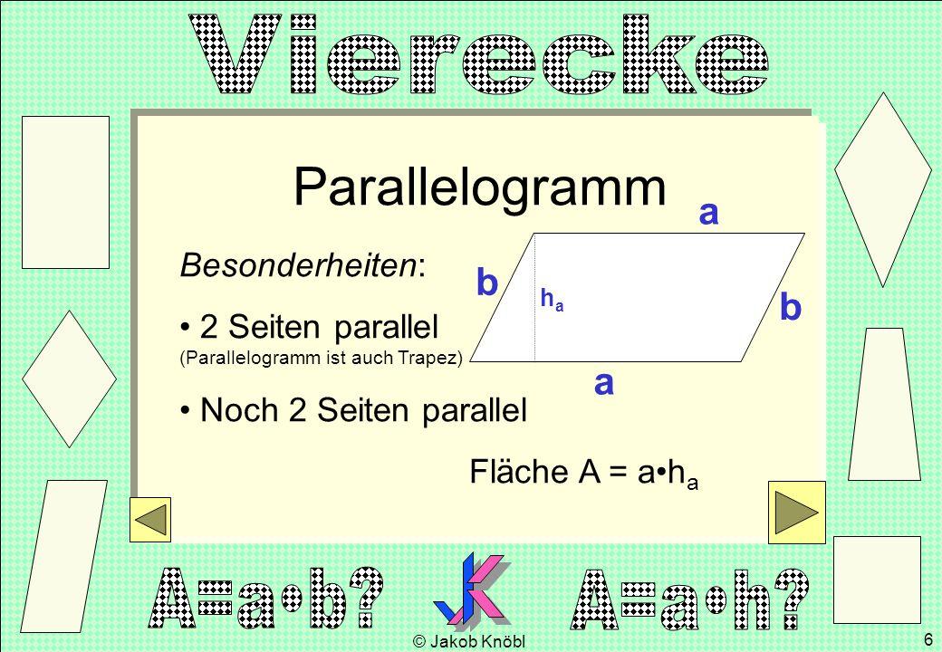 Parallelogramm a b b a Besonderheiten: