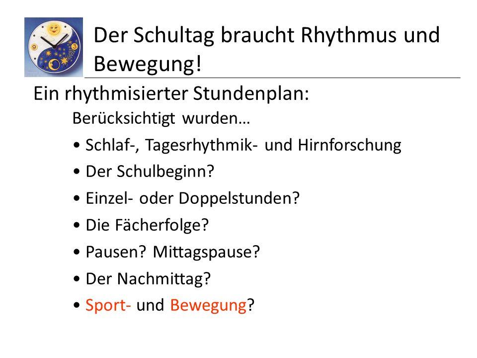 Der Schultag braucht Rhythmus und Bewegung!