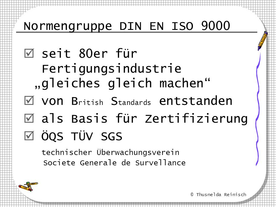 Normengruppe DIN EN ISO 9000