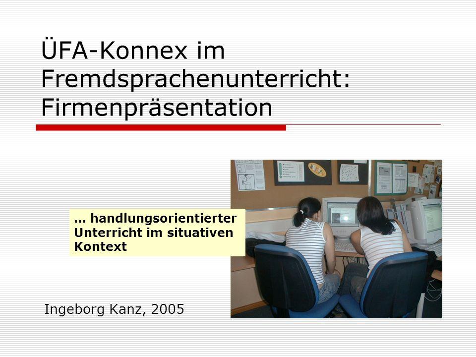 ÜFA-Konnex im Fremdsprachenunterricht: Firmenpräsentation
