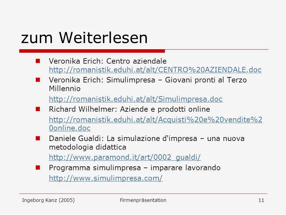 zum Weiterlesen Veronika Erich: Centro aziendale http://romanistik.eduhi.at/alt/CENTRO%20AZIENDALE.doc.