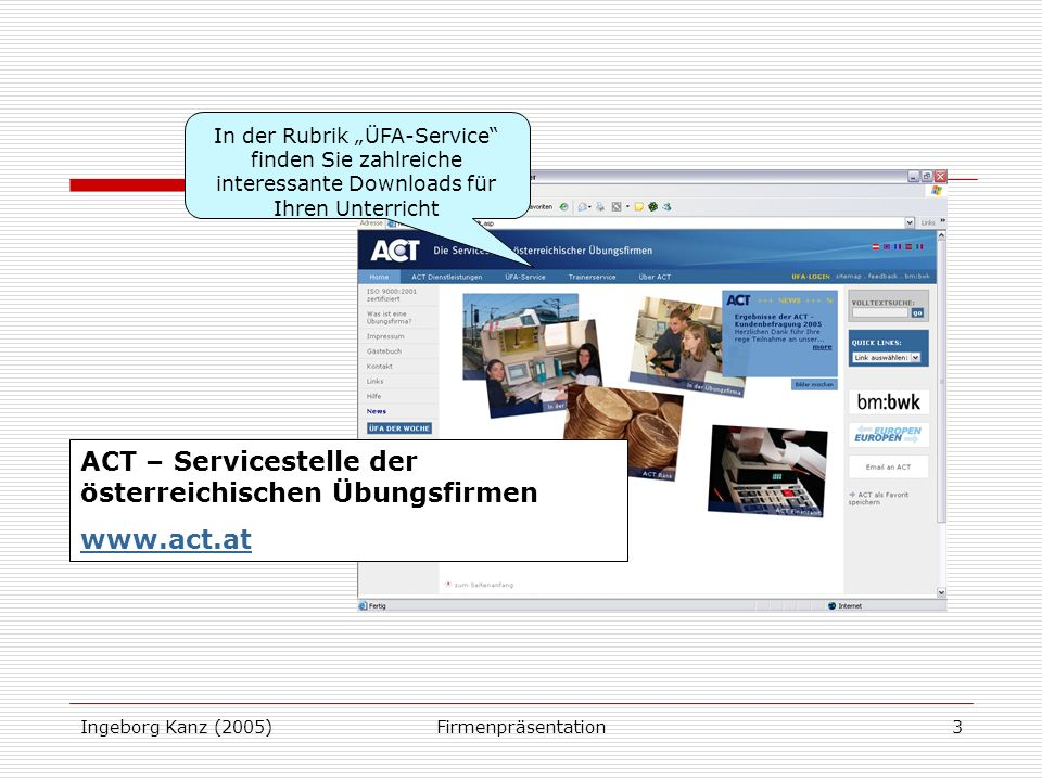 ACT – Servicestelle der österreichischen Übungsfirmen www.act.at