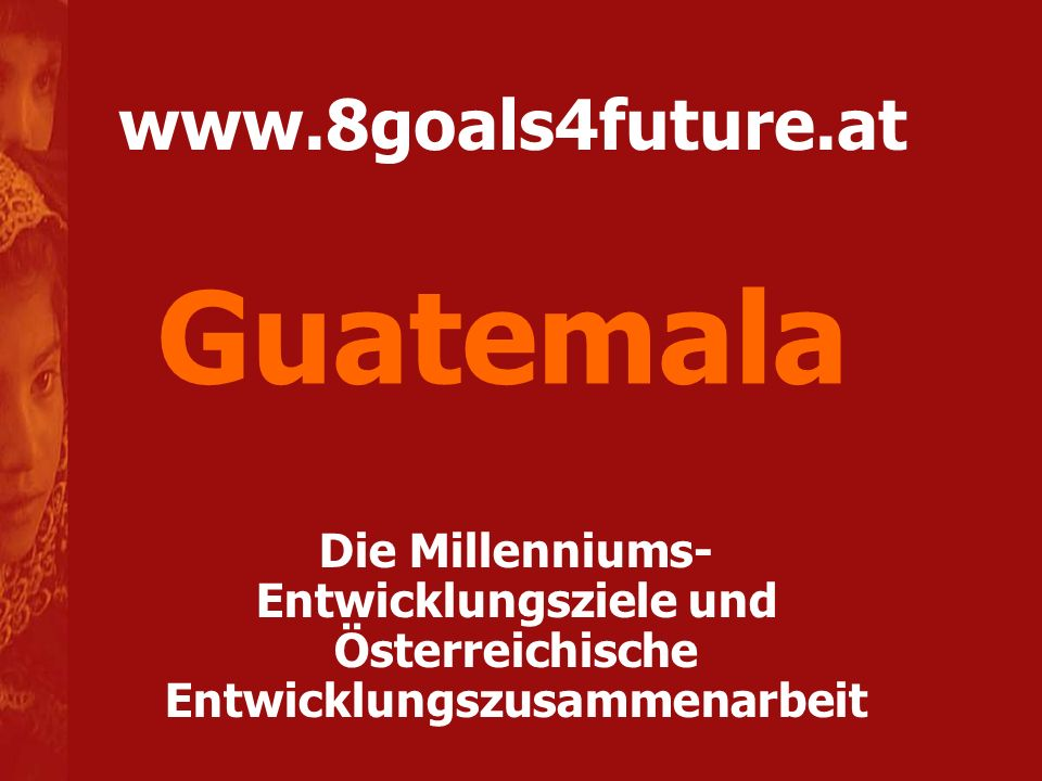 Guatemala www.8goals4future.at