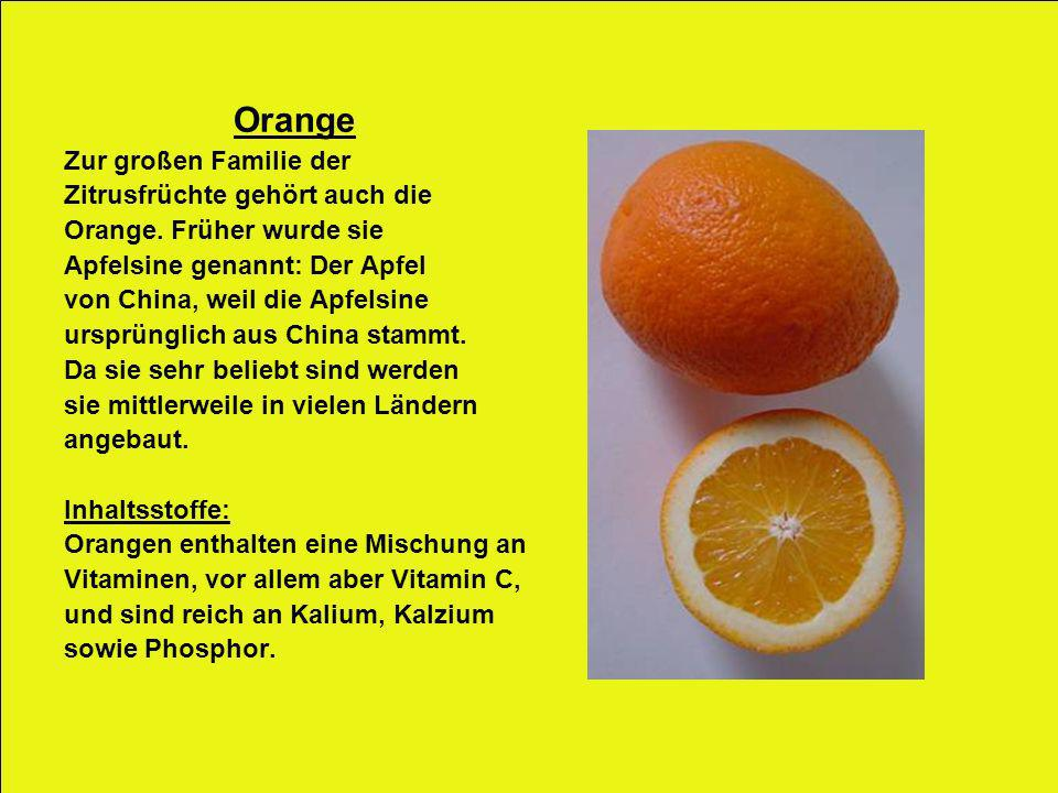 Orange Zur großen Familie der Zitrusfrüchte gehört auch die