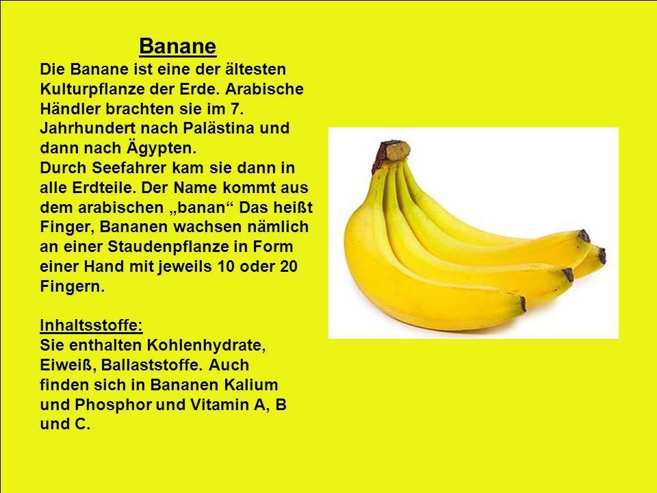 Banane Die Banane ist eine der ältesten