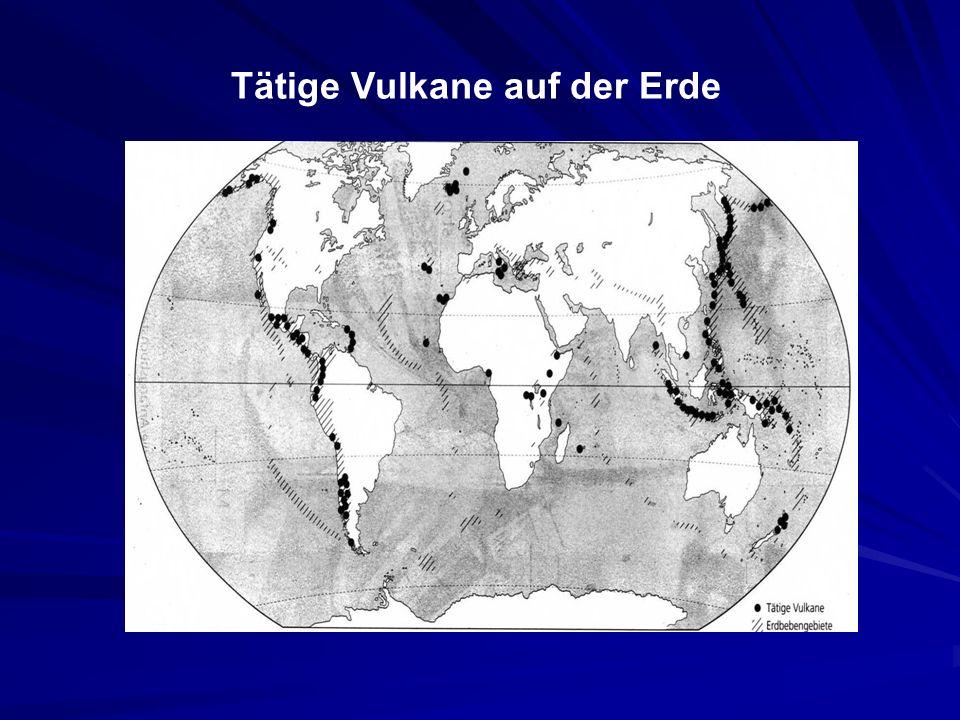 Tätige Vulkane auf der Erde