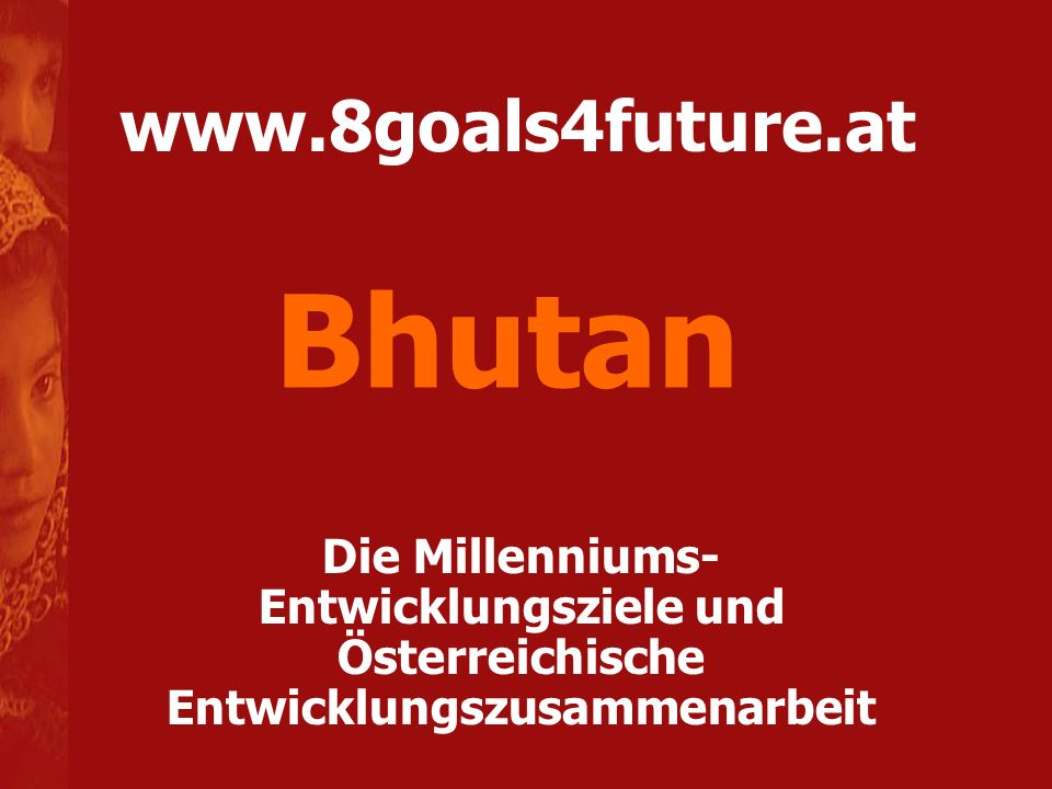 Bhutan www.8goals4future.at