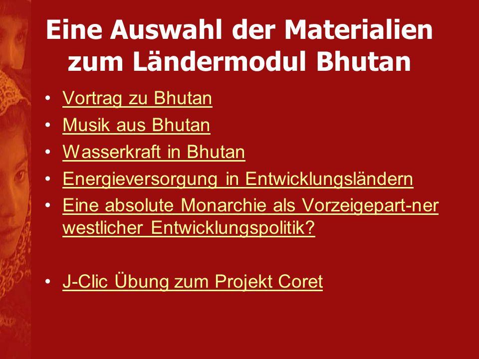 Eine Auswahl der Materialien zum Ländermodul Bhutan