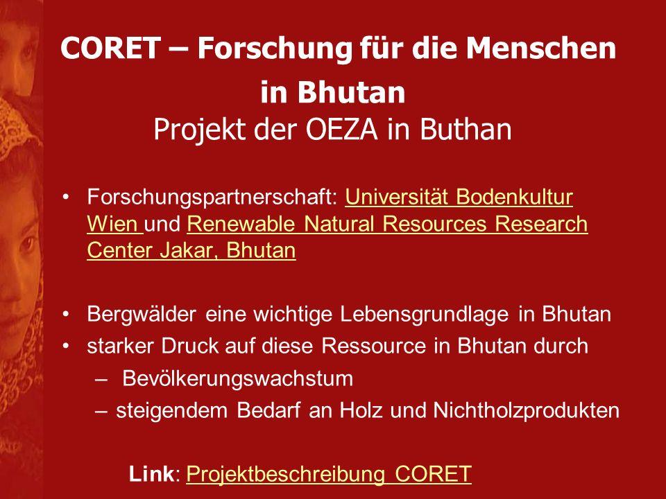 CORET – Forschung für die Menschen in Bhutan Projekt der OEZA in Buthan