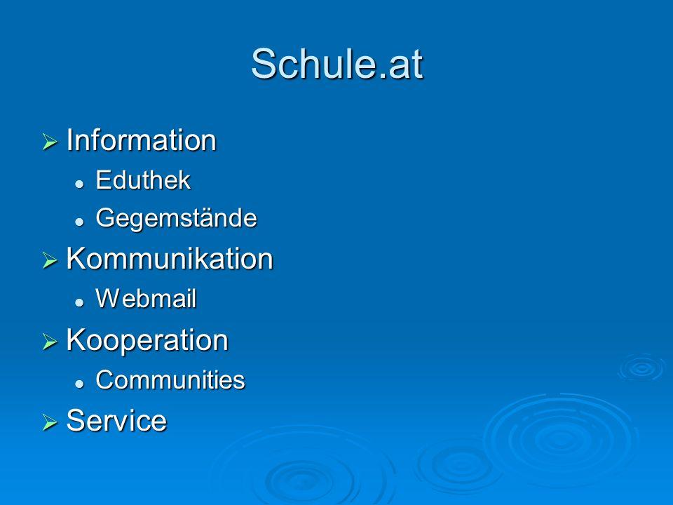 Schule.at Information Kommunikation Kooperation Service Eduthek