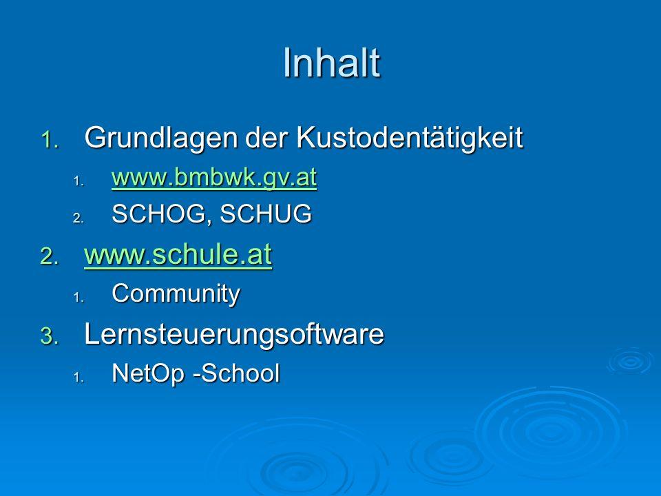 Inhalt Grundlagen der Kustodentätigkeit www.schule.at