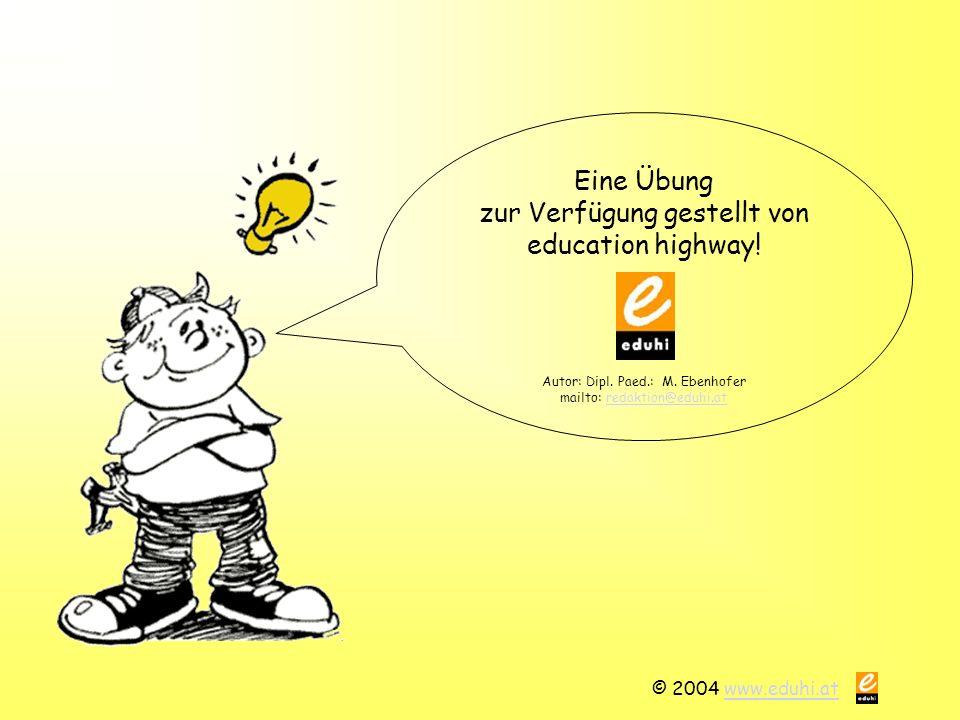zur Verfügung gestellt von education highway!
