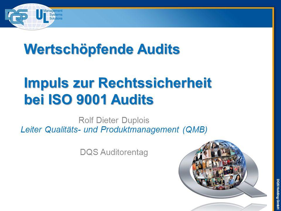 Wertschöpfende Audits Impuls zur Rechtssicherheit bei ISO 9001 Audits