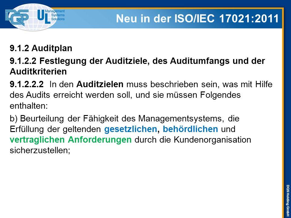 Neu in der ISO/IEC 17021:2011 9.1.2 Auditplan