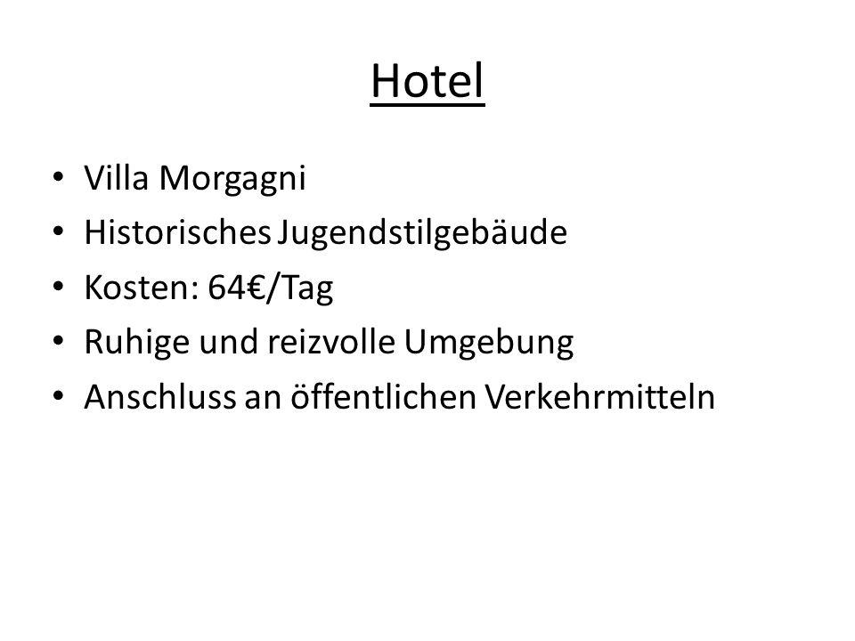 Hotel Villa Morgagni Historisches Jugendstilgebäude Kosten: 64€/Tag