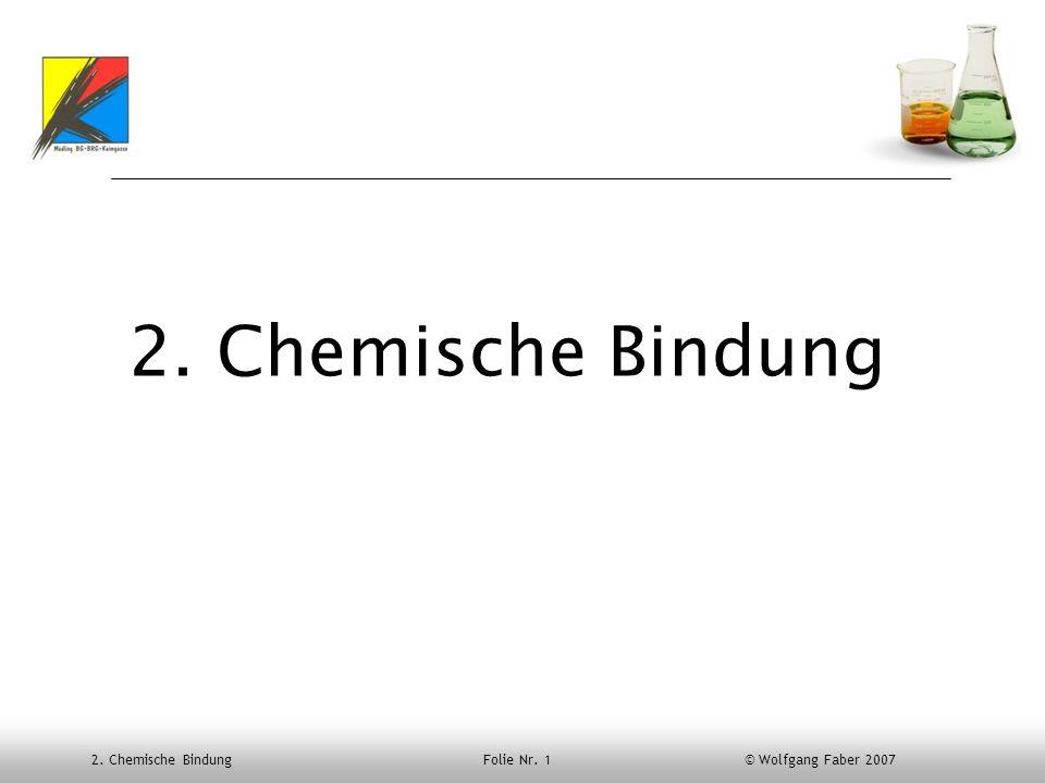 2. Chemische Bindung