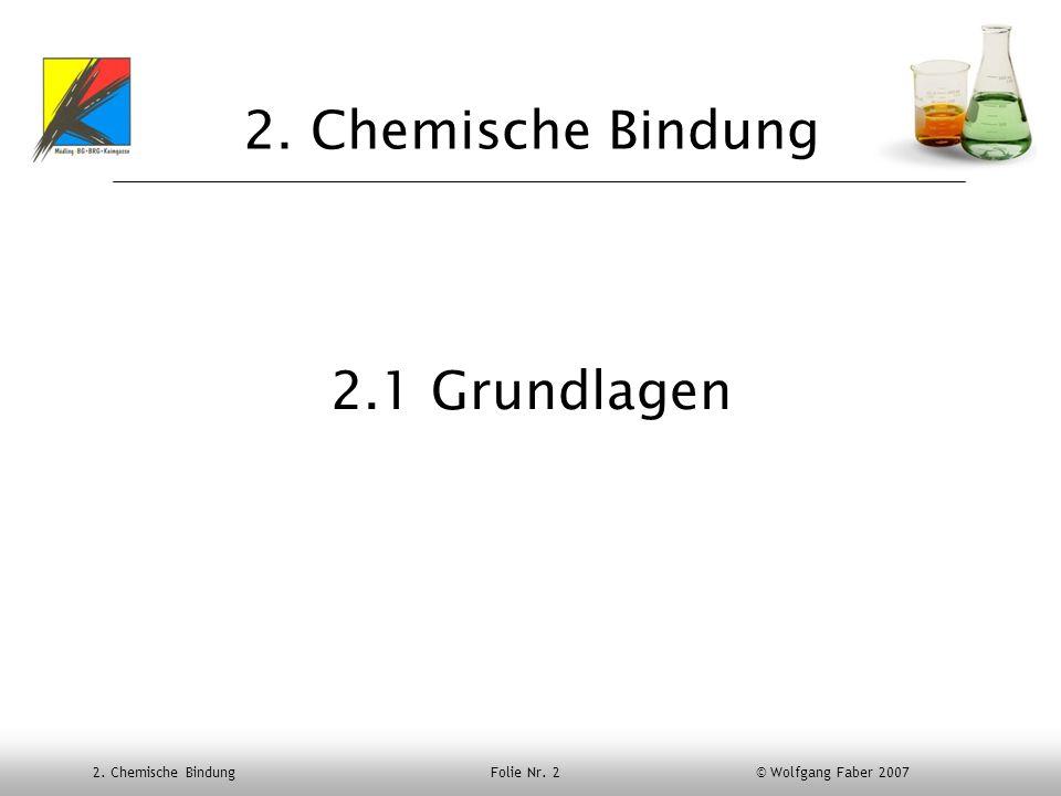 2. Chemische Bindung 2.1 Grundlagen