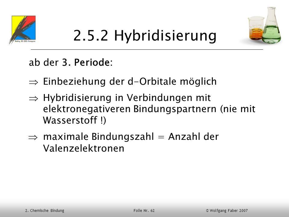2.5.2 Hybridisierung ab der 3. Periode: