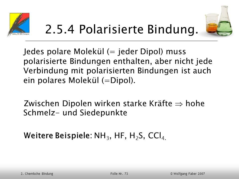 2.5.4 Polarisierte Bindung.