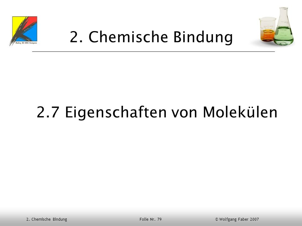 2.7 Eigenschaften von Molekülen