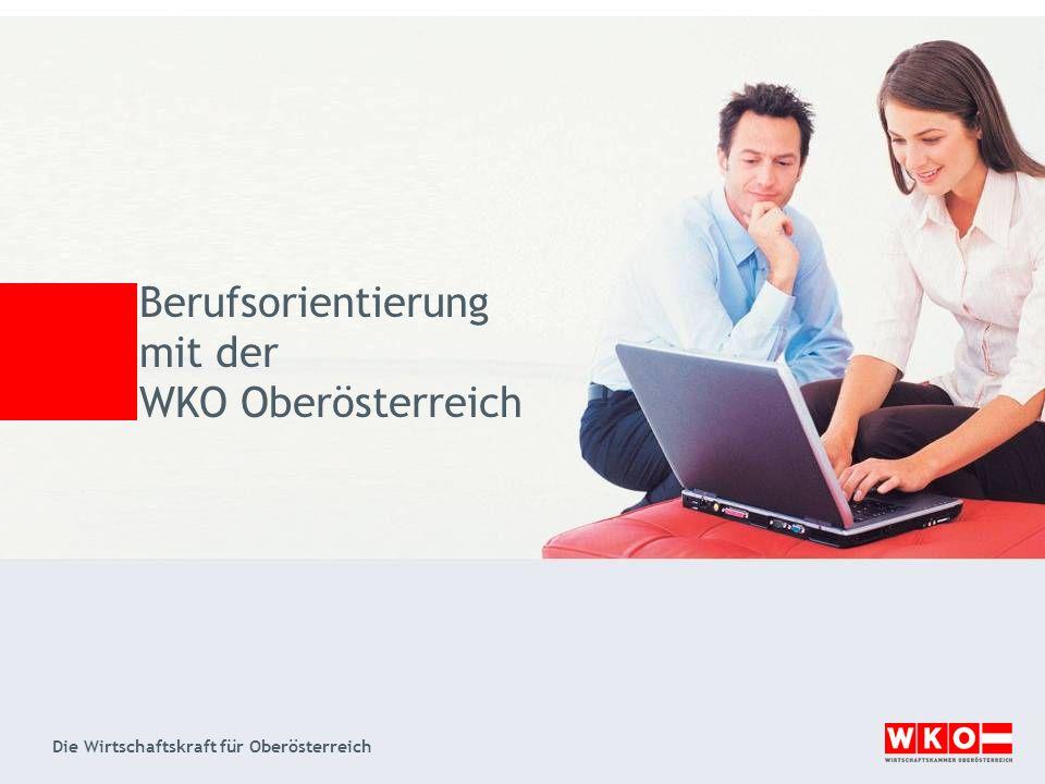 Berufsorientierung mit der WKO Oberösterreich