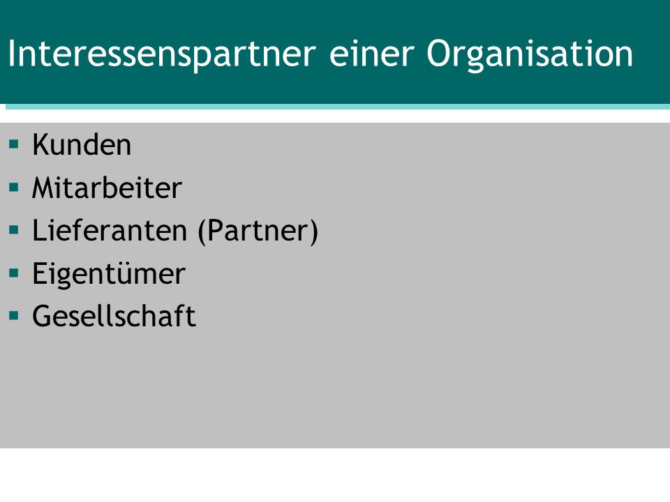 Interessenspartner einer Organisation