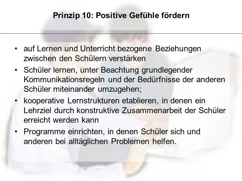 Prinzip 10: Positive Gefühle fördern