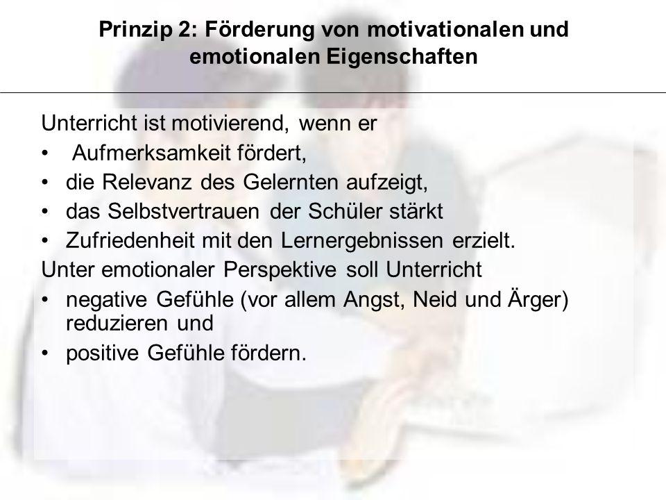 Prinzip 2: Förderung von motivationalen und emotionalen Eigenschaften