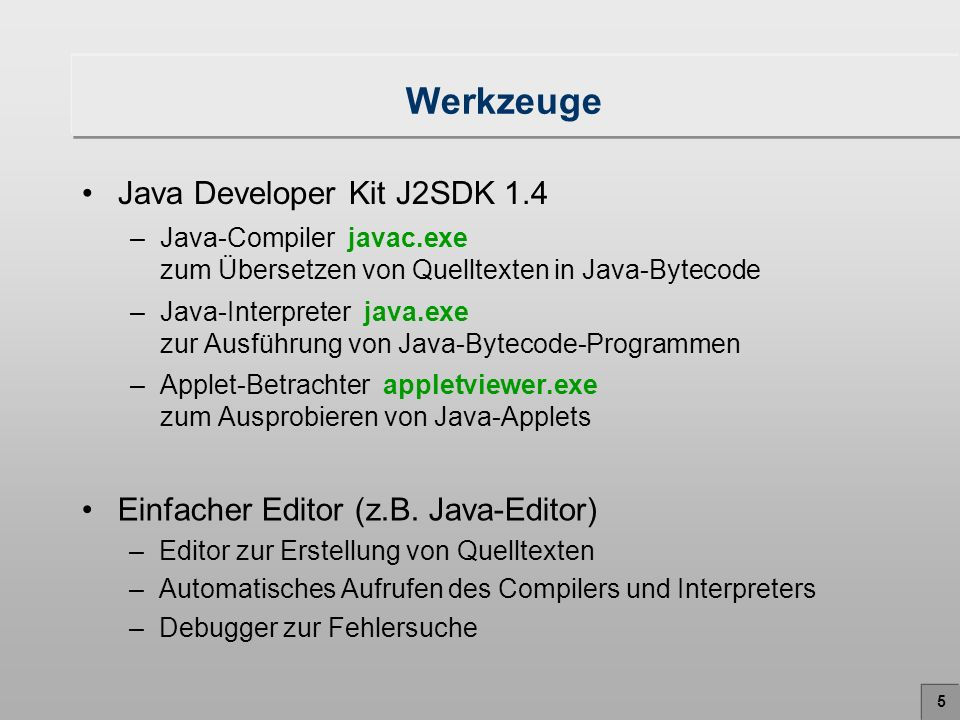 Werkzeuge Java Developer Kit J2SDK 1.4