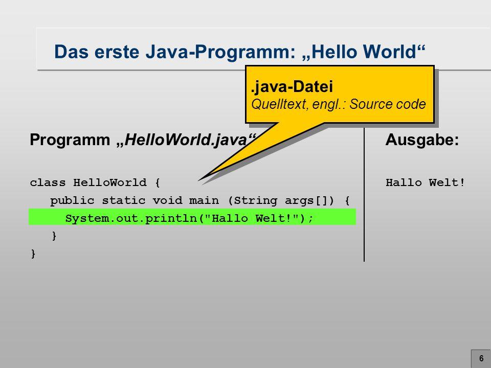 """Das erste Java-Programm: """"Hello World"""