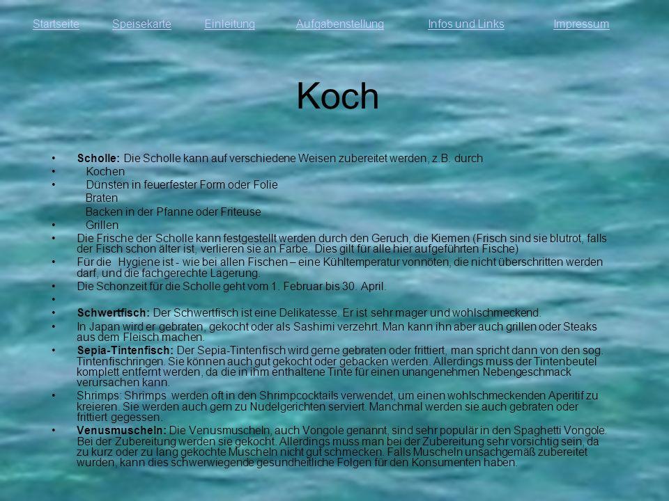 Koch Scholle: Die Scholle kann auf verschiedene Weisen zubereitet werden, z.B. durch. Kochen. Dünsten in feuerfester Form oder Folie.