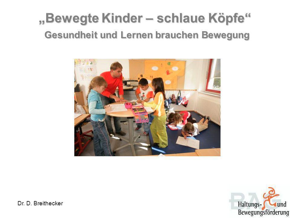 """""""Bewegte Kinder – schlaue Köpfe Gesundheit und Lernen brauchen Bewegung"""