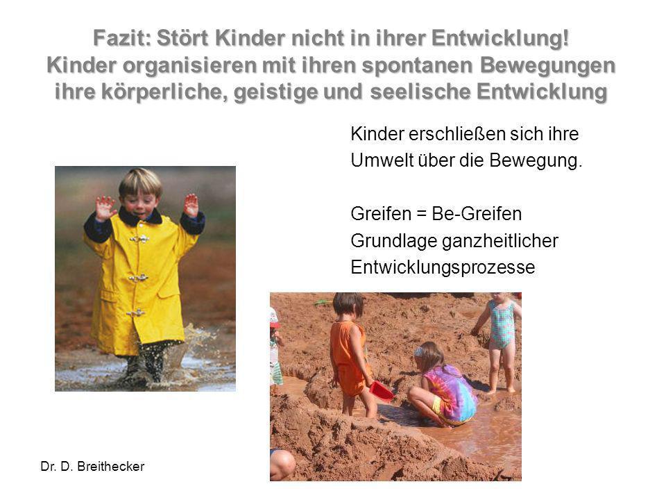 Fazit: Stört Kinder nicht in ihrer Entwicklung