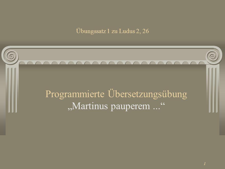 "Programmierte Übersetzungsübung ""Martinus pauperem ..."